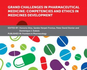 """Frontiers in Pharmacology is an open access online publication from the Frontiers Group (Lausanne, Switzerland). It is a leading journal in its field. It has a high impact, publishing rigorously peer-reviewed research across disciplines with dedicated sections related to exploratory and confirmatory research, including Pharmaceutical Medicine and Outcomes Research. Frontiers' Research Topics (FRTs) are peer-reviewed article collections around hot topics in the respective discipline. Defined and edited by experts, FRTs unite various perspectives, stimulating collaboration and accelerating science. These collections are free to access and highly visible, increasing the readership and citations in the specific arena. A strategic collaboration between IFAPP, the IFAPP Academy, and Frontiers was established in 2018 to foster the publication of articles related to """"Challenges in Pharmaceutical Medicine: Competencies and Ethics in Medicines Development"""" as a separate FRT. The objective was to create further awareness of the complex areas involved in competency-based education and training and a realization of the emerging ethical changes for both medically and non-medically qualified professionals involved in drug development. Dominique Dubois, Sandor Kerpel-Fronius, Peter Stonier, and Honorio Silva accepted the responsibility of identifying 55 experts from the USA, Europe, Latin America, Asia, and Australia and coordinating the publication of 12 manuscripts dealing with: 1- Grand Challenges in Pharmaceutical Medicine. 2- The Shared Ethical Responsibility of Medically and Non-medically Qualified Experts in Human Drug Development Teams. 3- Evolution of Ethical Principles in the Practice of Pharmaceutical Medicine from a U.K. perspective. 4- The experience of the Joint Task Force on Competency and Clinical Research Professional Development. 5- The International perception of Competence, Education and Training Needs among Biomedical Professionals involved in Medicines Develop"""