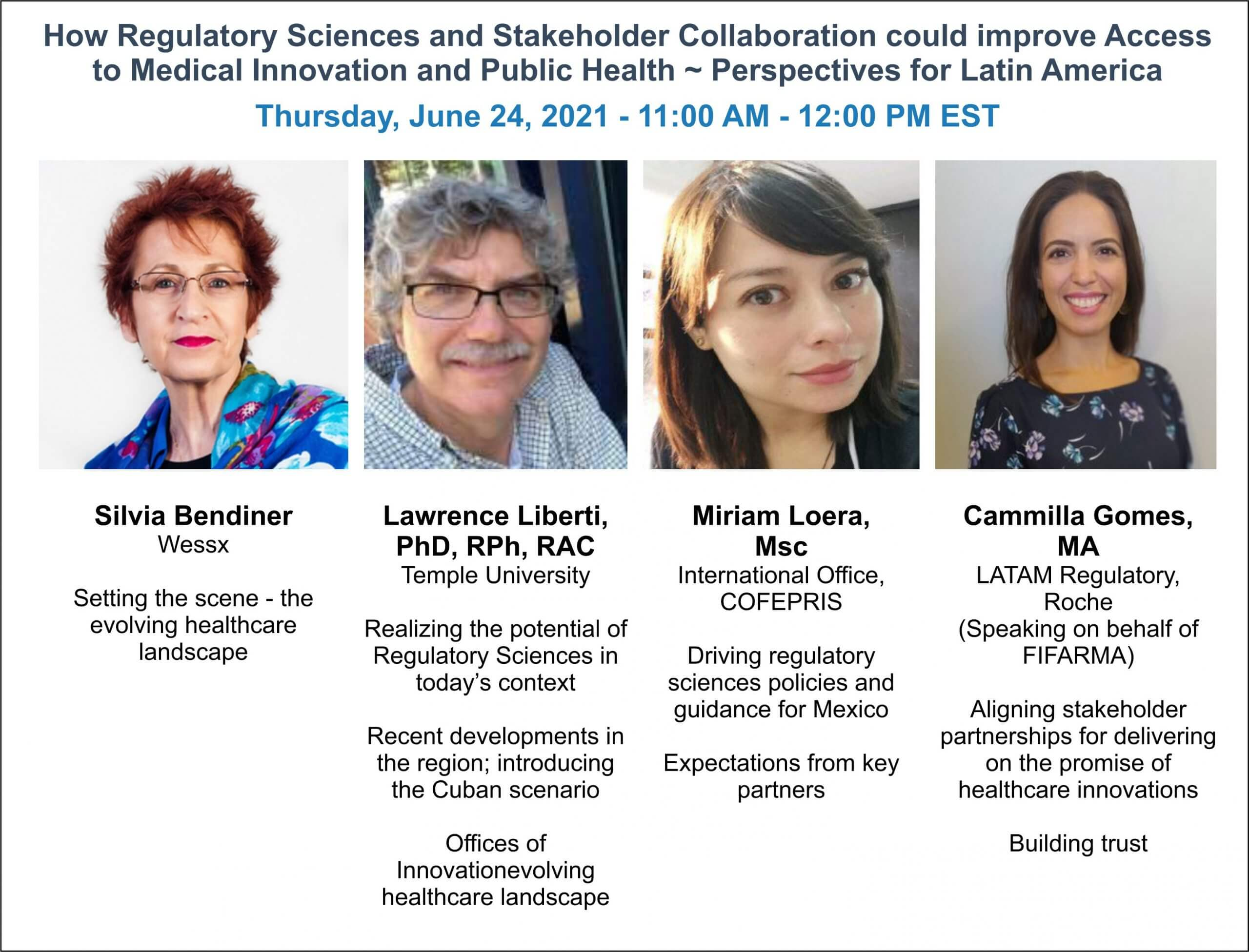 How Regulatory Sciences and Stakeholder Collaboration Could Improve Access to Medical Innovation and Public Health ~ Perspectives for Latin America
